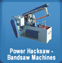 Power Hacksaw - Bandsaw Machines